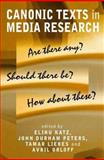 Canonic Texts in Media Research 9780745629346