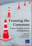 Framing the Commons : Cross-Cutting Issues in Regulation, , 0864739346