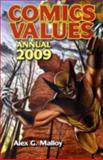 Comic Values 2009, Alex G. Malloy, 0896899349
