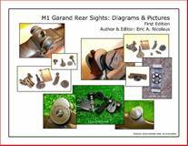 M1 Garand Rear Sights : Diagrams and Pictures, First Edition,, 0979509343