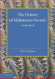 The History of Melanesian Society: Volume 2 : Volume II, Rivers, William Halse Rivers, 1107419344