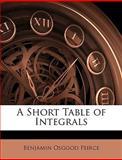 A Short Table of Integrals, Benjamin Osgood Peirce, 1147639345
