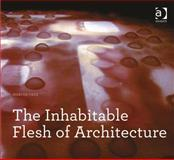 The Inhabitable Flesh of Architecture, Cruz, Marcos, 1409469344