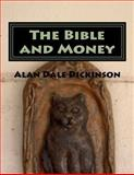 The Bible and Money, Alan Dickinson, 1492919349