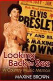 Looking Back to See, Maxine Brown, 1557289344