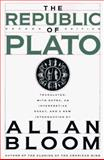 The Republic of Plato, Plató and Allan Bloom, 0465069347