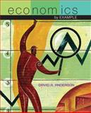 Economics by Example, Anderson, David A., 0716769344