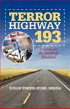 Terror Highway 193, Susan Freire-Korn, 1475939345