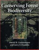 Conserving Forest Biodiversity : A Comprehensive Multiscaled Approach, Lindenmayer, David B. and Franklin, Jerry F., 1559639342