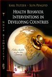 Health Behaviour Interventions in Developing Countries, Peltzer, Karl and Pengpid, Supa, 1612099343