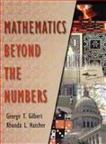 Mathematics Beyond the Numbers 1st Edition