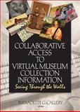 Collaborative Access to Virtual Museum Collection Information : Seeing Through the Walls, , 0789029340