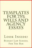 Templates for 75% Wills and Agency Essays, Budget Law School For The Bar, 1501039342