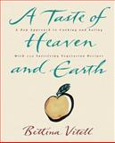A Taste of Heave and Earth, Bettina Vitell, 0060969342