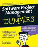 Software Project Management for Dummies, Joseph Phillips and Teresa Luckey, 0471749346
