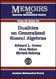 Dualities on Generalized Koszul Algebras, Edward L. Green and Idun Reiten, 0821829343