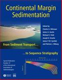 Continental Margin Sedimentation : From Sediment Transport to Sequence Stratigraphy, , 1405169346