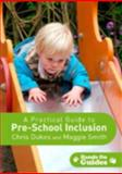 A Practical Guide to Pre-School Inclusion, Dukes, Chris and Smith, Maggie, 1412929342