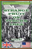 Strange Fruit on Tyburn Tree, R Jay, 1477689346