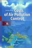 Costs of Air Pollution Control : Analyses of Emission Control Options for Ozone Abatement Strategies, Reis, Stefan, 354043934X