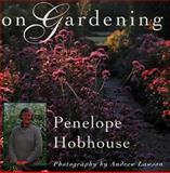 On Gardening, Penelope Hobhouse, 0025519352