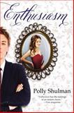 Enthusiasm, Polly Shulman, 0142409359