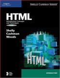 HTML : Introductory Concepts and Techniques, Shelly, Gary B. and Cashman, Thomas J., 1418859354