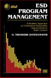 ESD Program Management : A Realistic Approach to Continuous Measurable Improvement in Static Control, Danglemayer, Ted, 1461569354