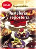 Guías Empresariales Pastelería y Repostería 9789681859350