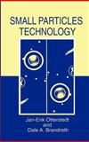 Small Particles Technology, Otterstedt, Jan-Erik and Brandreth, Dale A., 0306459353