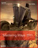 Mastering Autodesk Maya 2011, Eric Keller and Anthony Honn, 0470639350