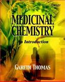 Medicinal Chemistry : An Introduction, Thomas, Gareth, 0471489352