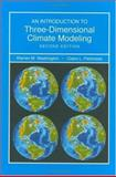 Intro Three Dimensional Climate Modeling, Washington, Warren, 1891389351