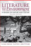 Literature and the Environment : A Reader on Nature and Culture, Anderson, Lorraine and Slovic, Scott, 0205229352