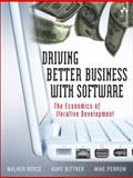 The Economics of Iterative Software Development : Steering Toward Better Business Results, Royce, Walker and Bittner, Kurt, 0321509358