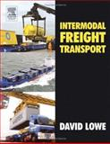 Intermodal Freight Transport, Lowe, David, 0750659351