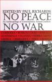 No Peace, No War : An Anthropology of Contemporary Armed Conflicts, , 0852559356