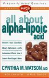 All about Alpha-Lipoic Acid, Cynthia Watson, 0895299356
