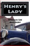 Henry's Lady, William McCleery, 147519935X