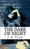 The Dark of Night, J. Tyger, 1492309354