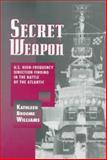 Secret Weapon, Kathleen B. Williams, 1557509352