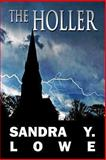 The Holler, Sandra Y. Lowe, 1627729356