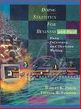 Doing Statistics for Business with Excel : Data, Inference and Decision Making, Pelosi, Marilyn K. and Sandifer, Theresa M., 0471399353