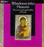 Windows into Heaven : The Icons and Spirituality of Russia, Jenkins, Simon, 074593935X