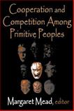 Cooperation and Competition among Primitive Peoples 9780765809353