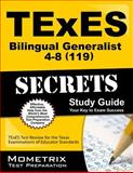 TExES (119) Bilingual Generalist 4-8 Exam Secrets Study Guide : TExES Test Review for the Texas Examinations of Educator Standards, TExES Exam Secrets Test Prep Team, 1627339353