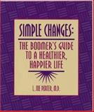 Simple Changes, L. Joe Porter, 1886039356