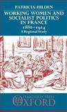 Working Women and Socialist Politics in France, 1880-1914 9780198219354