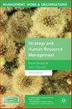 Strategy and Human Resource Management, Boxall, Peter and Purcell, John, 0230579353
