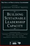 Building Sustainable Leadership Capacity, Blankstein, Alan M. and Houston, Paul D., 1412949351